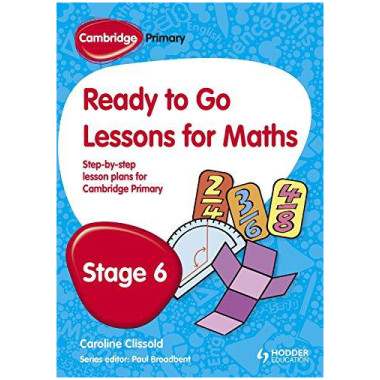Ready to Go Lessons for Mathematics Stage 6 Cambridge Primary - ISBN 9781444177633