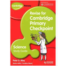 Revise for Cambridge Primary Checkpoint Science Study Guide - ISBN 9781444178302