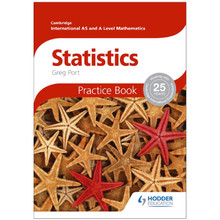 Cambridge International AS and A Level Mathematics Statistics Practice Book - ISBN 9781444197686