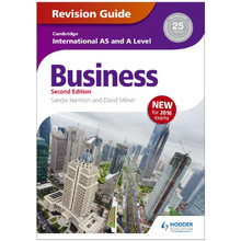 Cambridge International AS and A Level Business Revision Guide 2nd Edition - ISBN 9781471847707