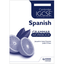 Cambridge IGCSE & Cambridge IGCSE (9–1) Spanish Grammar Workbook - ISBN 9781444181036