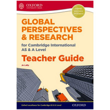 Global Perspectives for Cambridge International AS & A Level Teacher Guide - ISBN 9780198376774