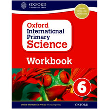 Oxford International Primary Science Stage 6 Workbook (Age 10–11) - ISBN 9780198376477