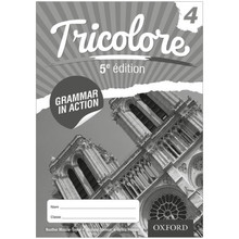 Cambridge IGCSE Tricolore 4 Grammar in Action Workbook (5th Edition) - ISBN 9780198397267