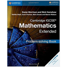 Cambridge IGCSE Mathematics Extended Problem-Solving Book - ISBN 9781316643525