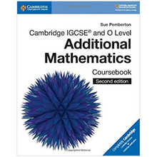Cambridge IGCSE and O Level Additional Mathematics Coursebook - ISBN 9781108411660