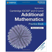 Cambridge IGCSE & O Level Additional Mathematics Practice Book - ISBN 9781108412858