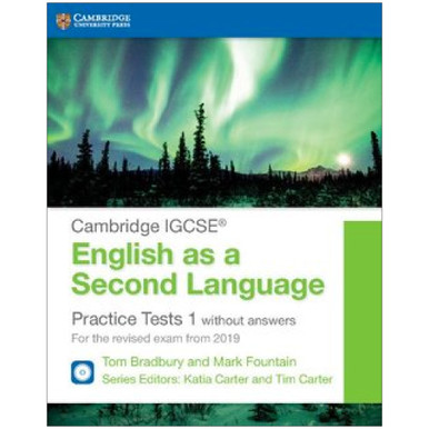 Cambridge IGCSE English as a Second Language Practice Tests 1 without Answers - ISBN 9781108546119