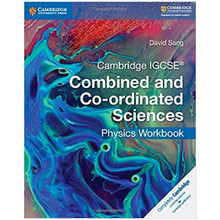 Cambridge IGCSE Combined and Co-ordinated Sciences Physics Workbook - ISBN 9781316631065