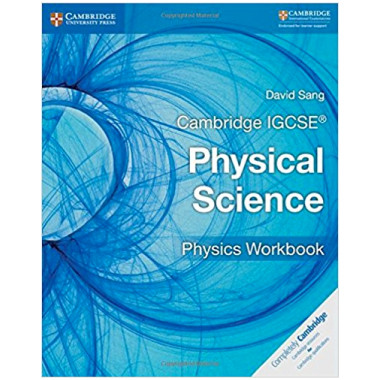 Cambridge IGCSE Physical Science Physics Workbook - ISBN 9781316633526