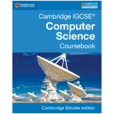 Cambridge IGCSE Computer Science Coursebook Cambridge Elevate Edition (2 Years) - ISBN 9781316621073