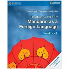 Cambridge IGCSE Mandarin as a Foreign Language Workbook - ISBN 9781316629895
