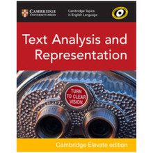 Topics in English Language: Text Analysis and Representation Cambridge Elevate Edition (2 Years)