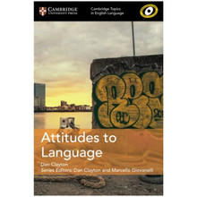 Cambridge Topics in English Language: Attitudes to Language - ISBN 9781108402149