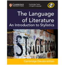 The Language of Literature: An Introduction to Stylistics Cambridge Elevate Edition (2 Years) - ISBN 9781108442541