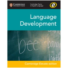 Cambridge Topics in English Language: Language Development Cambridge Elevate Edition (2 Years) - ISBN 9781108442572