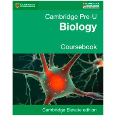 Pre-U Biology Coursebook Cambridge Elevate Enhanced Edition (2 Years) - ISBN 9781316611678