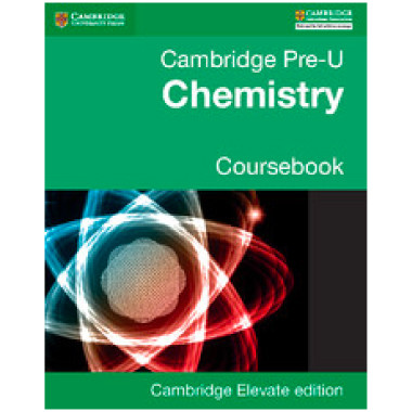 Pre-U Chemistry Coursebook Cambridge Elevate Enhanced Edition (2 Years) - ISBN 9781316622087