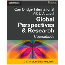 AS and A Level Global Perspectives & Research Coursebook Elevate Edition (2 Years) - ISBN 9781108431699