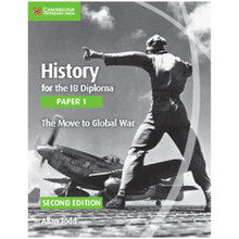 Cambridge History for the IB Diploma: Paper 1: The Move to Global War Cambridge Elevate Edition (2 Years) - ISBN 9781108400466