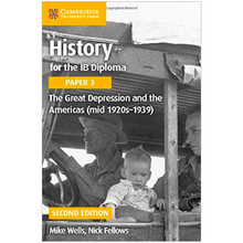 Cambridge History for the IB Diploma Paper 3: The Great Depression and the Americas (mid 1920s–1939) - ISBN 9781316503713