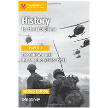 Cambridge History for the IB Diploma Paper 3: The Cold War and the Americas (1945–1981) - ISBN 9781316503751