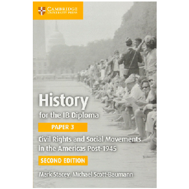 Cambridge History for the IB Diploma Paper 3: Civil Rights and Social Movements in the Americas Post-1945 - ISBN 9781316605967