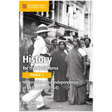Cambridge History for the IB Diploma Paper 3: Nationalism and Independence in India (1919–1964) - ISBN 9781316506486