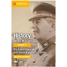 Cambridge History for the IB Diploma Paper 3: The Soviet Union and Post-Soviet Russia (1924–2000) - ISBN 9781316503690