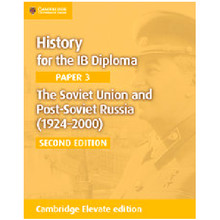 Cambridge History for the IB Diploma Paper 3: The Soviet Union and Post-Soviet Russia (1924–2000) Cambridge Elevate Edition (2 Years) - ISBN 9781108400602
