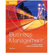 Cambridge Business Management for the IB Diploma 2nd Edition Exam Preparation Guide - ISBN 9781316635735