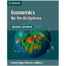Economics for the IB Diploma Cambridge Elevate Enhanced Edition (2 Years) - ISBN 9781316611562