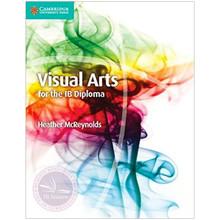 Cambridge Visual Arts for the IB Diploma Coursebook - ISBN 9781107577060