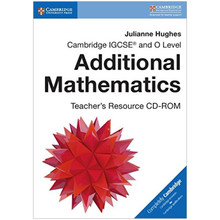 Cambridge IGCSE and O Level Additional Mathematics Teacher's Resource CD-ROM - ISBN 9781316627815