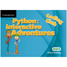 Python: Interactive Adventures Supplement 2 (1 Year School Site Licence) Level 2 - ISBN 9781316634127