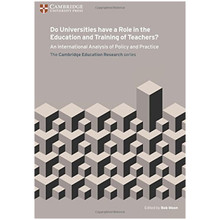 Do Universities have a Role in the Education and Training of Teachers? - ISBN 9781107571907
