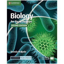 Biology for the IB Diploma Coursebook with Cambridge Elevate Enhanced Edition (2 Years) - ISBN 9781316637678
