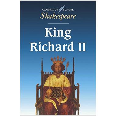 King Richard II - Cambridge Shakespeare First Editions - ISBN 9780521409469