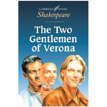 The Two Gentlemen of Verona - Cambridge Shakespeare First Editions - ISBN 9780521446037