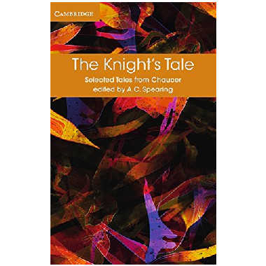 The Knight's Tale (Selected Tales from Chaucer) - ISBN 9781316615584