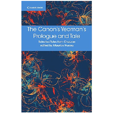 The Canon's Yeoman's Prologue and Tale (Selected Tales from Chaucer) - ISBN 9781316615683