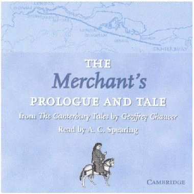 The Merchant's Prologue and Tale Audio CD - ISBN 9780521635288