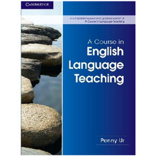 A Course in English Language Teaching - ISBN 9781107684676
