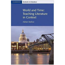 World and Time: Teaching Literature in Context - ISBN 9780521712477