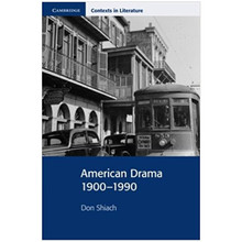 American Drama 1900-1990 (Cambridge Context in Literature) - ISBN 9780521655910