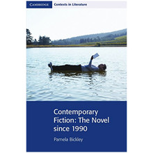 Contemporary Fiction: The Novel since 1990 - ISBN 9780521712491