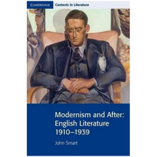 Modernism and After: English Literature 1910–1939 - ISBN 9780521711562
