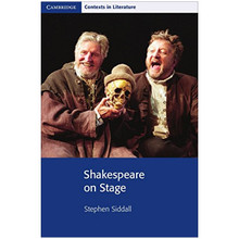 Shakespeare on Stage (Cambridge Contexts in Literature) - ISBN 9780521716185