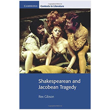 Shakespearean and Jacobean Tragedy (Cambridge Contexts in Literature) - ISBN 9780521795623