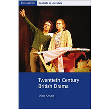 Twentieth Century British Drama (Cambridge Contexts in Literature) - ISBN 9780521795630